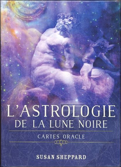 ASTROLOGIE DE LA LUNE NOIRE (L')