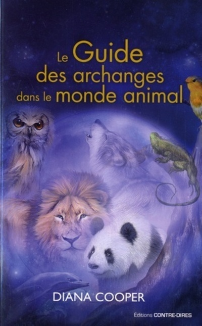 GUIDE DES ARCHANGES DANS LE MONDE ANIMAL (LE)