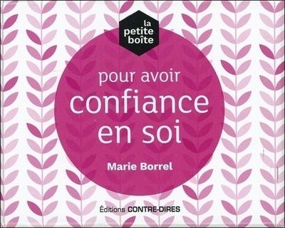 PETITE BOITE POUR AVOIR CONFIANCE EN SOI (LA)