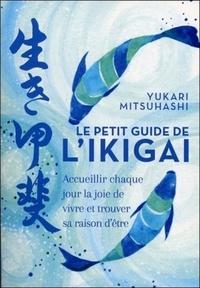 PETIT GUIDE DE L'IKIGAI (LE)