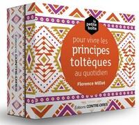 PETITE BOITE POUR VIVRE LES ACCORDS TOLTEQUES AU QUOTIDIEN (LA)