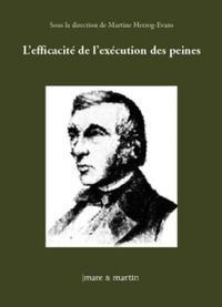 L'EFFICACITE DE L'EXECUTION DES PEINES [ACTES DU COLLOQUE ORGANISE A L'UNIVERSITE DE REIMS CHAMPAGNE