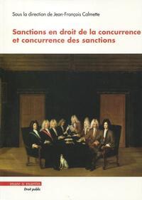 SANCTIONS EN DROIT DE LA CONCURRENCE ET CONCURRENCE DES SANCTIONS