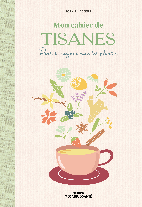 CAHIER DE TISANES (MON)