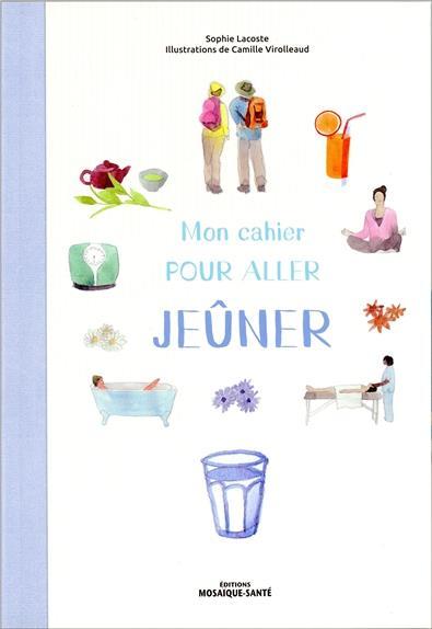 CAHIER POUR ALLER JEUNER (MON)