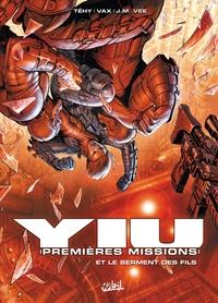 YIU PREMIERES MISSIONS T04 SERMENT DES FILS