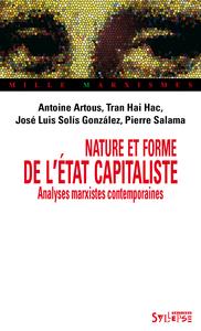 NATURE ET FORME DE L'ETAT CAPITALISTE ANALYSES MARXISTES CONTEMPORAINES