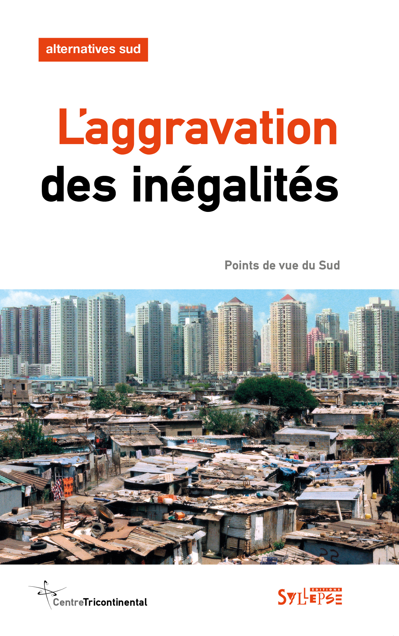 AGGRAVATION DES INEGALITES (L')