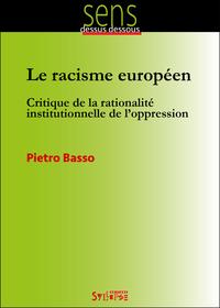 RACISME EUROPEEN (LE)
