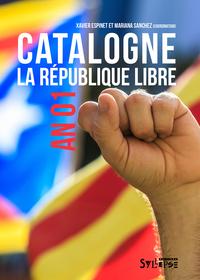 CATALOGNE. LA REPUBLIQUE LIBRE - AN 01