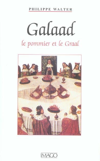 GALAAD - LE POMMIER ET LE GRAAL