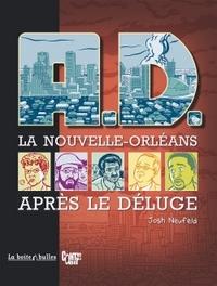 A.D. - LA NOUVELLE-ORLEANS APRES LE DELUGE