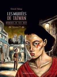 MEMOIRES DE VIET KIEU T3 - LES MARIEES DE TAIWAN