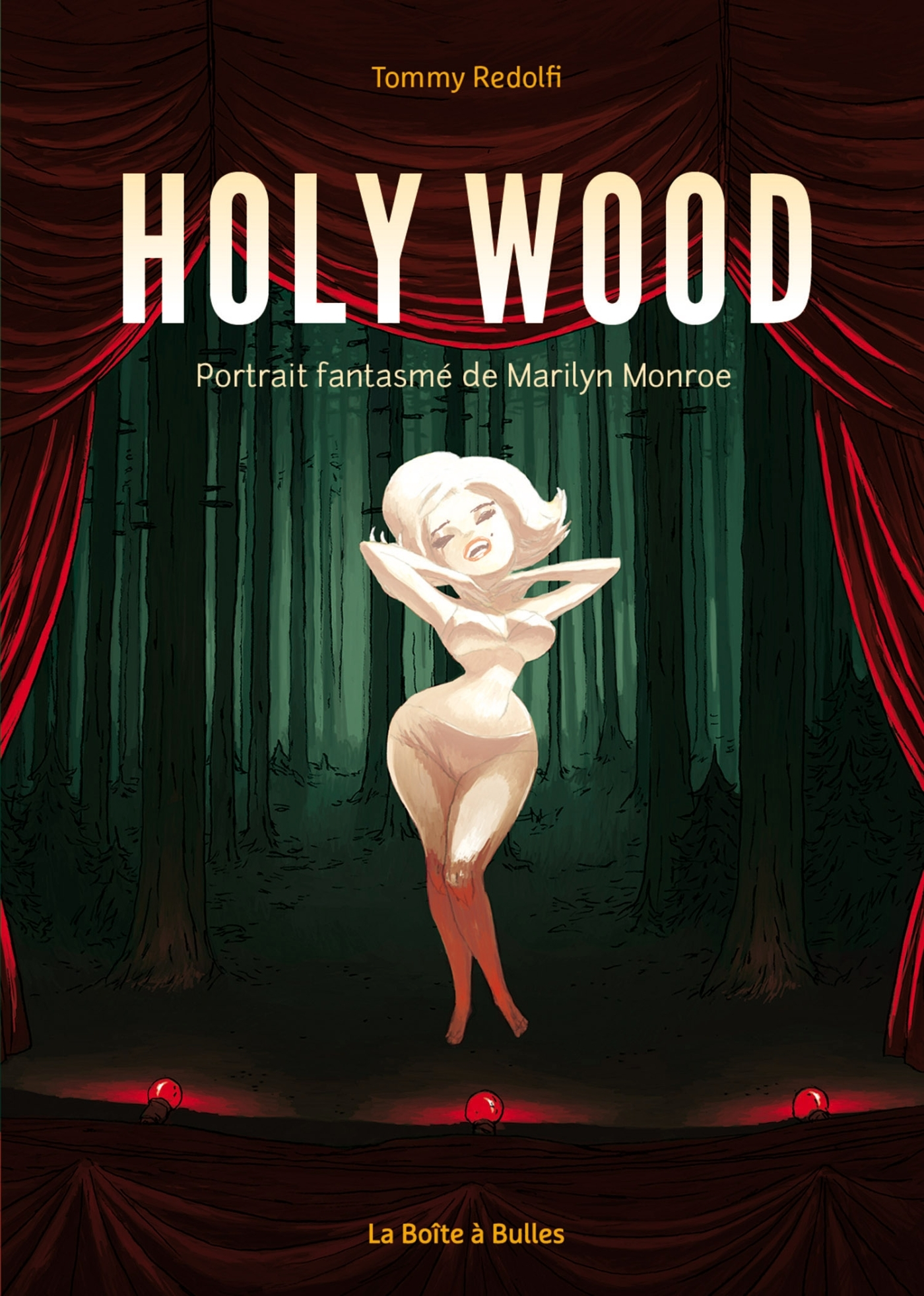 HOLY WOOD - PORTRAIT FANTASME DE MARILYN MONROE