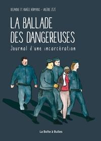 LA BALLADE DES DANGEREUSES