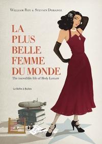 LA PLUS BELLE FEMME DU MONDE - THE INCREDIBLE LIFE OF HEDY LAMARR