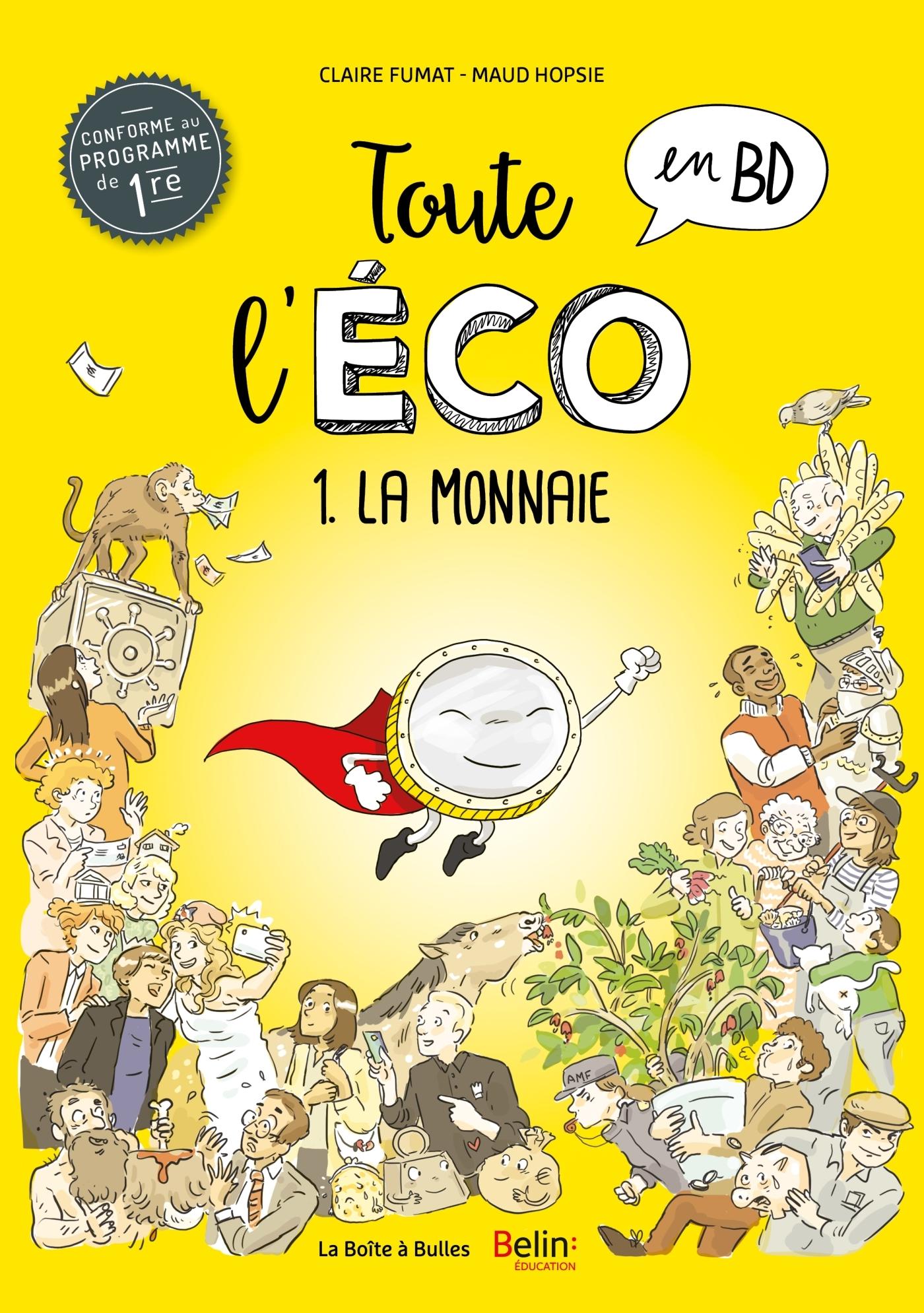 TOUTE L'ECO EN BD T1 - LA MONNAIE