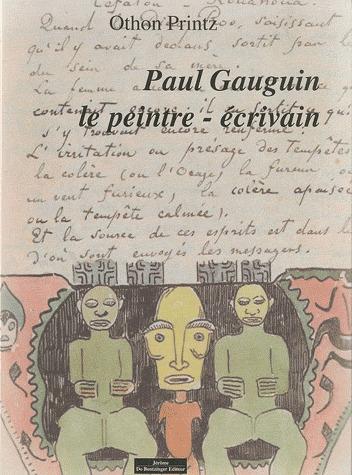 GAUGUIN PEINTRE ECRIVAIN