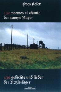 130 POEMES ET CHANTS DES CAMPS NAZIS