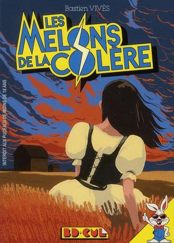 MELONS DE LA COLERE (LES)