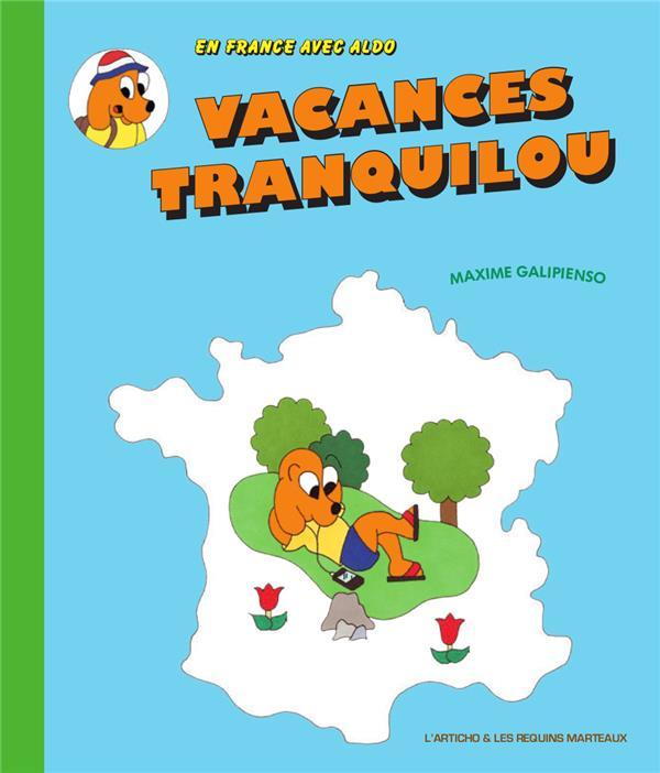 VACANCES TRANQUILOU