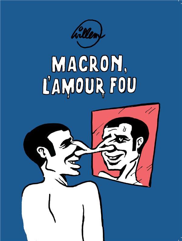 MACRON - L'AMOUR FOU