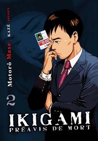 IKIGAMI, PREAVIS DE MORT T02