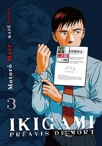 IKIGAMI, PREAVIS DE MORT T03