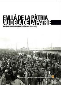 AU-DELA DE LA PATRIE ENLLA DE LA PATRIA