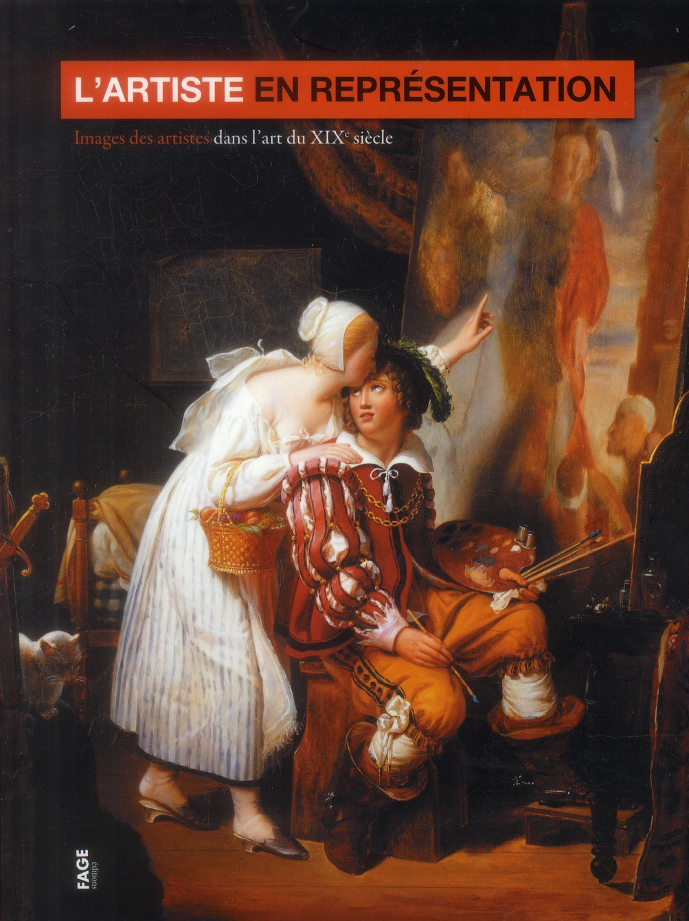 L'ARTISTE EN REPRESENTATION IMAGES DES ARTISTES DANS L'ART DU XIXE SIECLE - [EXPOSITION, MUSEE DE LA