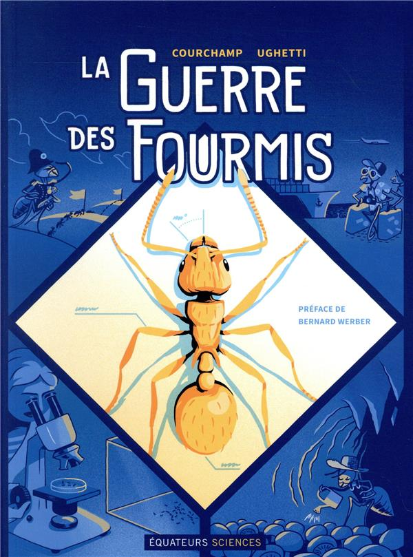 LA GUERRE DES FOURMIS