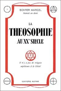 THEOSOPHIE AU XXEME SIECLE
