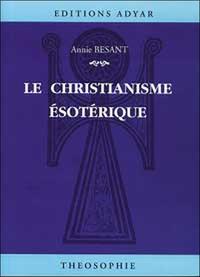 LE CHRISTIANISME ESOTERIQUE
