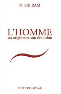 HOMME SES ORIGINES ET SON EVOLUTION