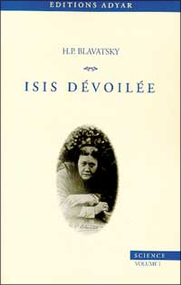 ISIS DEVOILEE - T.1 SCIENCE
