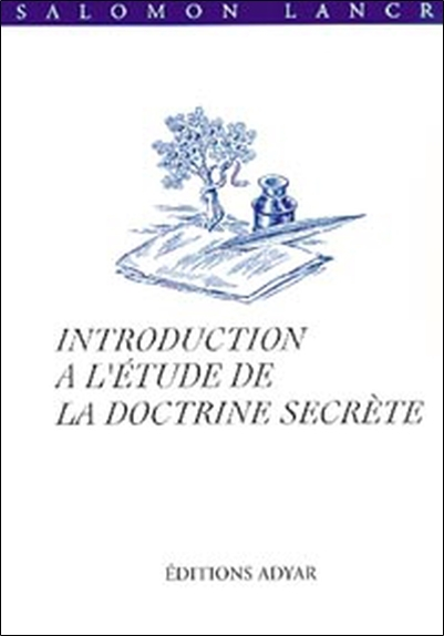 INTRODUCTION A L'ETUDE DE LA DOCTRINE SECRETE