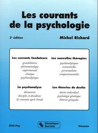 LES COURANTS DE LA PSYCHOLOGIE - 2EME EDITION