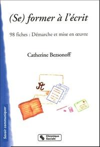 (SE) FORMER A L'ECRIT - 98 FICHES : DEMARCHES ET MISES EN OE