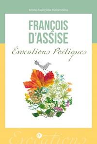 FRANCOIS D'ASSISE. EVOCATIONS POETIQUES