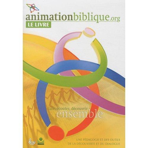 ANIMATIONBIBLIQUE.ORG LE LIVRE
