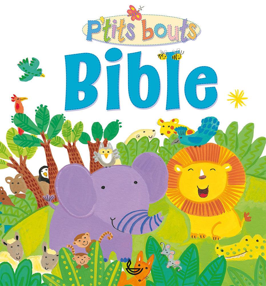 P'TITS BOUTS - BIBLE