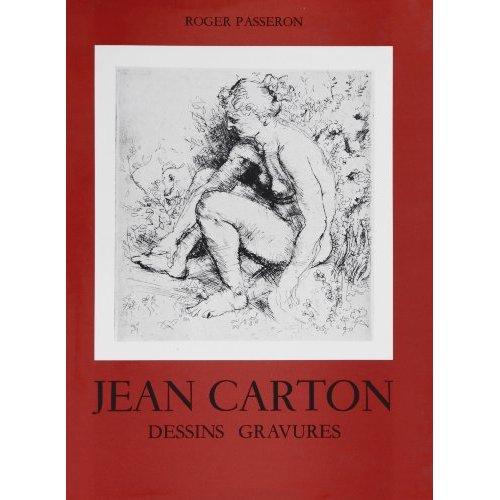 JEAN CARTON. DESSINS, GRAVURES