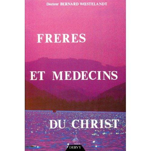 FRERES ET MEDECINS DU CHRIST