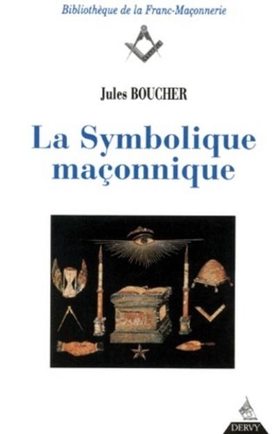 SYMBOLIQUE MACONNIQUE (LA)