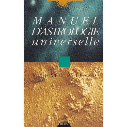 MANUEL D'ASTROLOGIE UNIVERSELLE