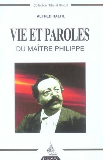 VIE ET PAROLES DU MAITRE PHILIPPE