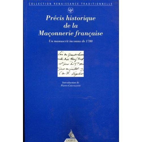 PRECIS HISTORIQUE DE LA MACONNERIE FRANCAISE