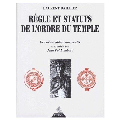 REGLE ET STATUTS DE L'ORDRE DU TEMPLE