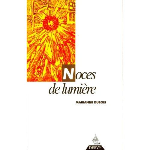 NOCES DE LUMIERE