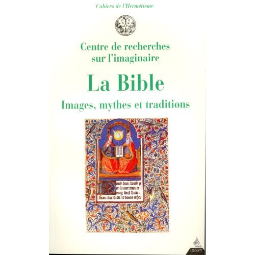 BIBLE IMAGES MYTHES ET TRADITIONS (LA)